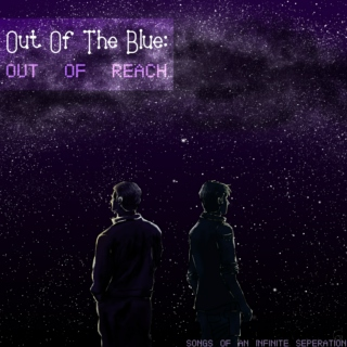 Out Of The Blue: Out Of Reach