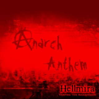 Anarch Anthem