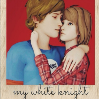 my white knight