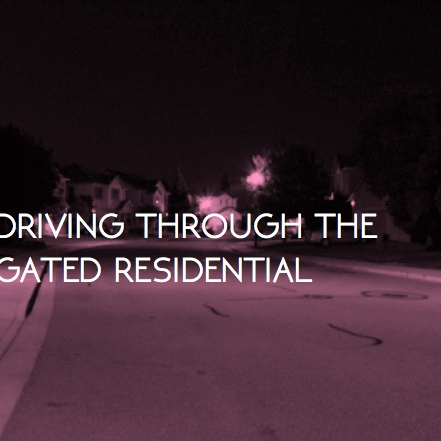 driving through the gated residential