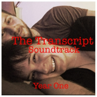 The Transcript Soundtrack: Year One