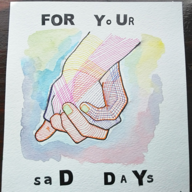 For Your Sad Days