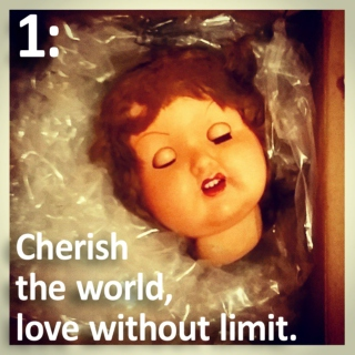 1: Cherish the world, love without limit.