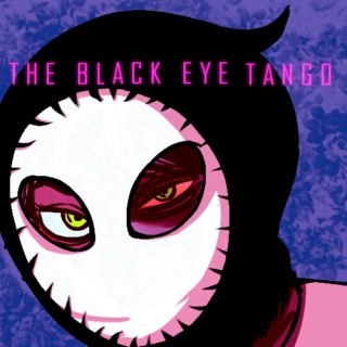 The Black Eye Tango