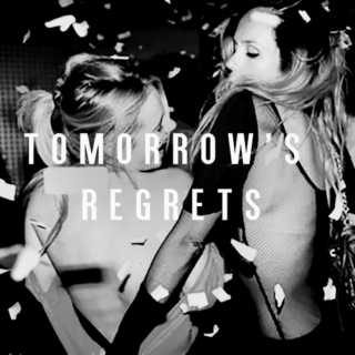 Tomorrow's Regrets