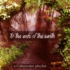 to the ends of the earth: a Cabeswater playlist