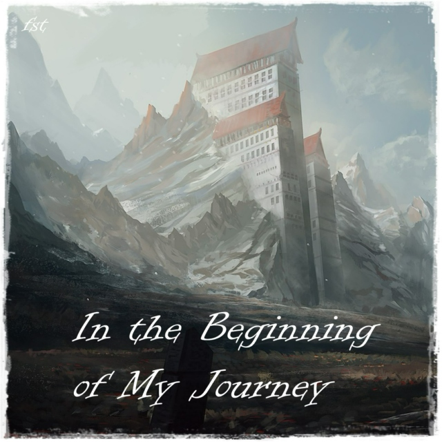 In the Beginning of My Journey