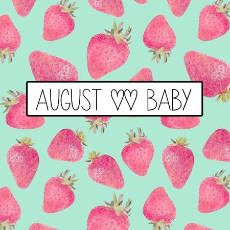 august |I baby
