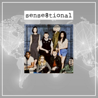 sense8tional: The Cluster