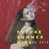 Future Summer Hits of 2015