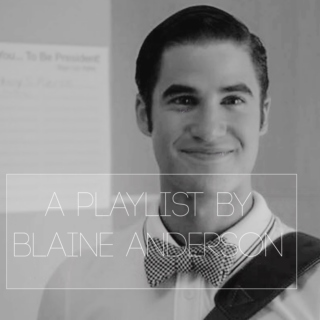 a playlist by blaine anderson