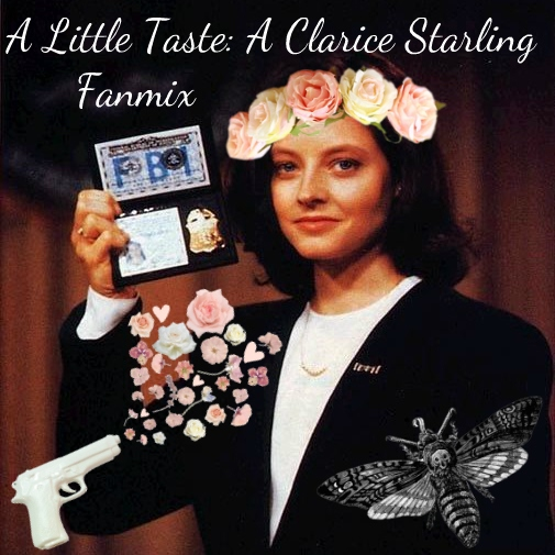 A Little Taste: A Clarice Starling Fanmix