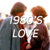 Love in the 1980's