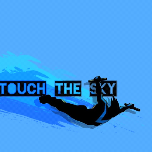 touch the sky !