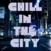 Chill In The City
