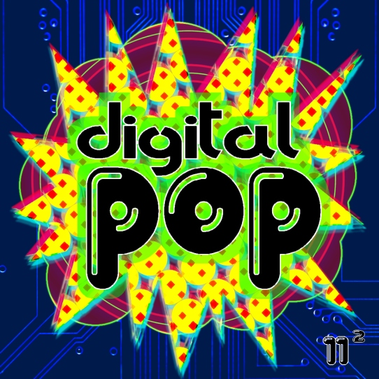 digital pop · 11² [08.2015]