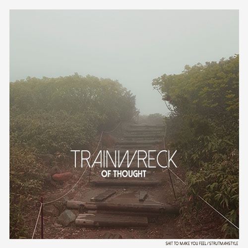 trainwreck of thought