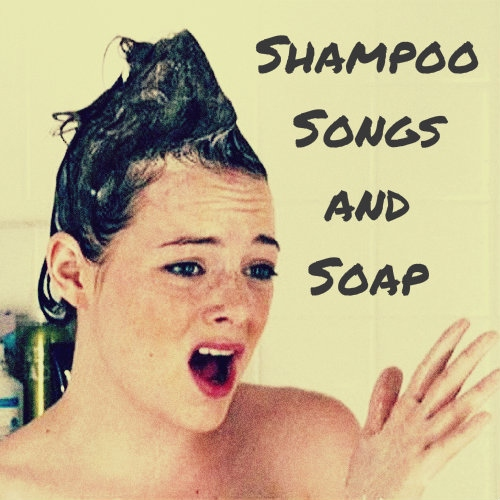 Songs For The Shower