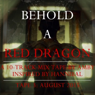 Behold A Red Dragon