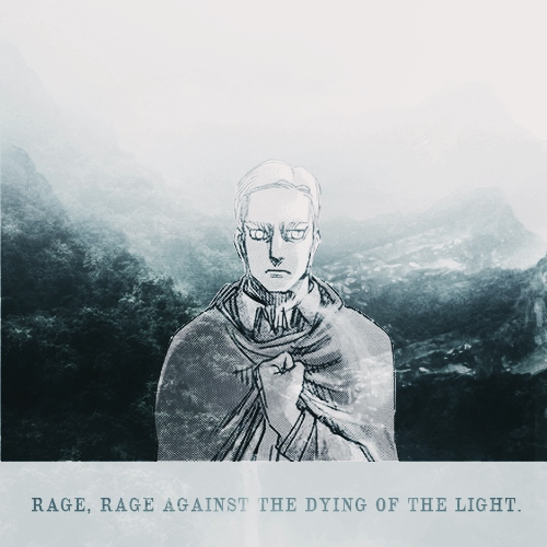 Rage, rage against the dying of the light.