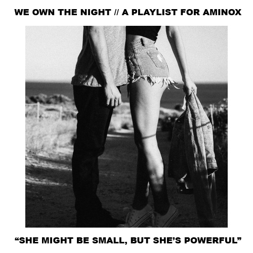 { WE OWN THE NIGHT }