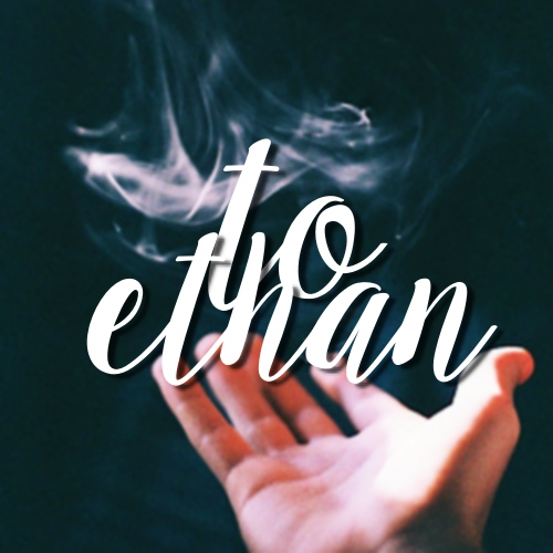 to ethan