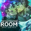 The Salwater Room - JoKak Playlist