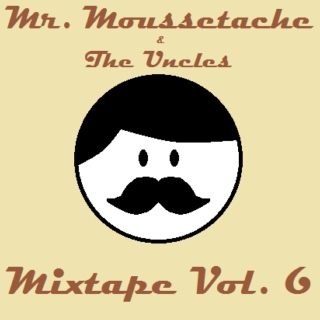 Mr. Moussetache - Mixtape Vol. 6