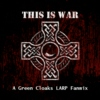 This Is War [A Green Cloaks LARP Fanmix]
