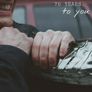 70 years, to you