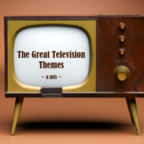 The Great Television Themes