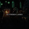 SLYTHERIN LADIES