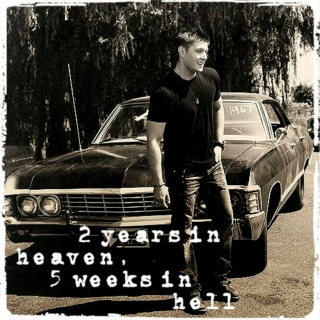 2 years in heaven, 5 weeks in hell