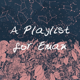 A Playlist for Eman