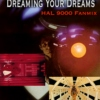 Dreaming Your Dreams