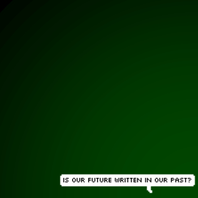 is our future written in our past?