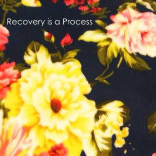 Recovery is a Process