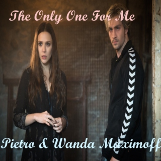 The Only One For Me; Pietro & Wanda Maximoff