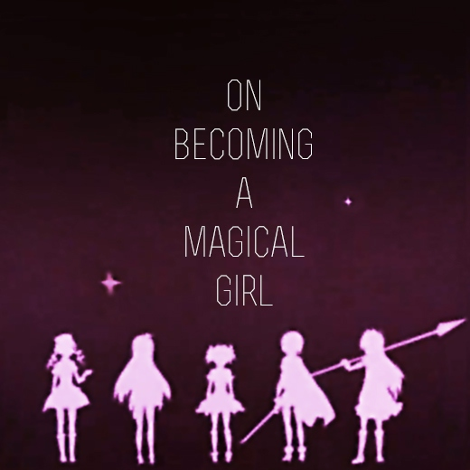 on becoming a magical girl