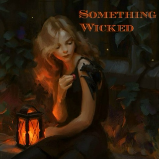 -\Something\ /Wicked/-