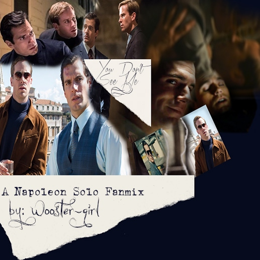 You Don't See Me: A Napoleon Solo Fanmix