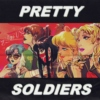 PRETTY SOLDIERS