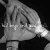 bad boys and good girls