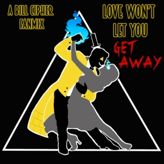 ▼ Love Won't Let You Get Away ▼