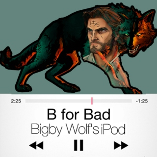 B for Bad - Bigby Wolf's iPod