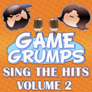 Game Grumps - Sing the hits volume 2