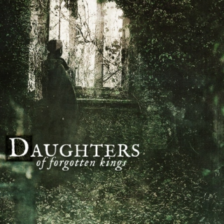 Daughters of Forgotten Kings