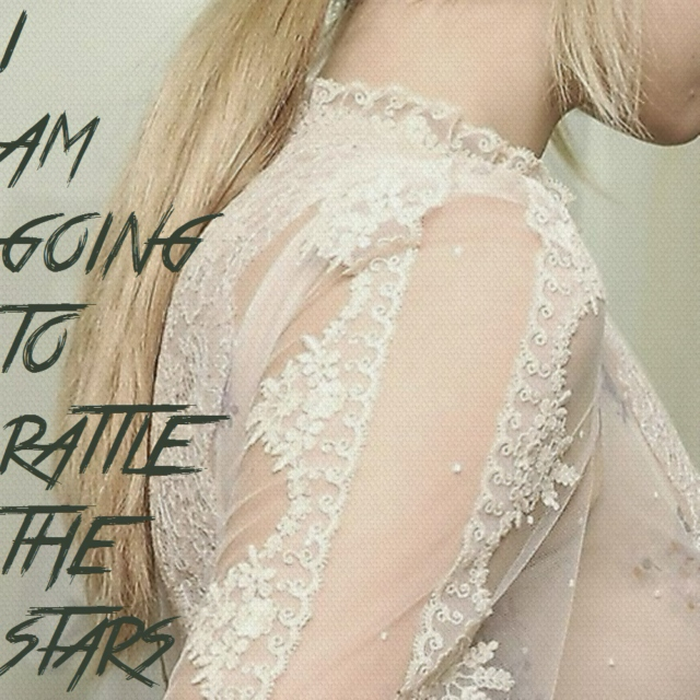 I am going to rattle the stars.