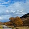 The High Road - A Heap Of Gold