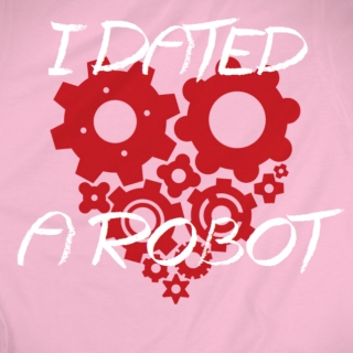 I Dated A Robot
